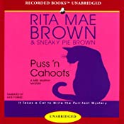 Puss 'n Cahoots: A Mrs. Murphy Mystery | Rita Mae Brown, Sneaky Pie Brown