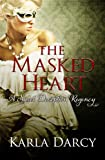 The Masked Heart (Pride Meets Prejudice Regency Romance #2)