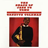 The Shape Of Jazz To Comeby Ornette Coleman