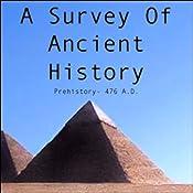 A Survey of Ancient History | [John Pruskin]