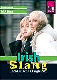 Reise Know-How Irish Slang, 2. Auflage (Kauderwelsch, Band 191) title=