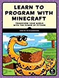 img - for Learn to Program with Minecraft: Transform Your World with the Power of Python book / textbook / text book