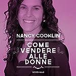 Come vendere alle donne   Nancy Cooklin