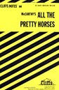 CliffsNotes on McCarthy&#39;s All the Pretty Horses
