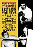 A Cut Above the Rest: The Cliff Field Story (190443245X) by Knight, Paul