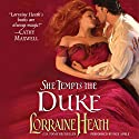 She Tempts the Duke: Lost Lords of Pembrook, Book 1 Audiobook by Lorraine Heath Narrated by Faye Adele