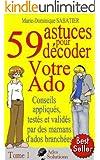 59 astuces pour d�coder votre ado