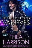 Die Versuchung des Vampyrs (Die Alten V�lker/Elder Races 7)