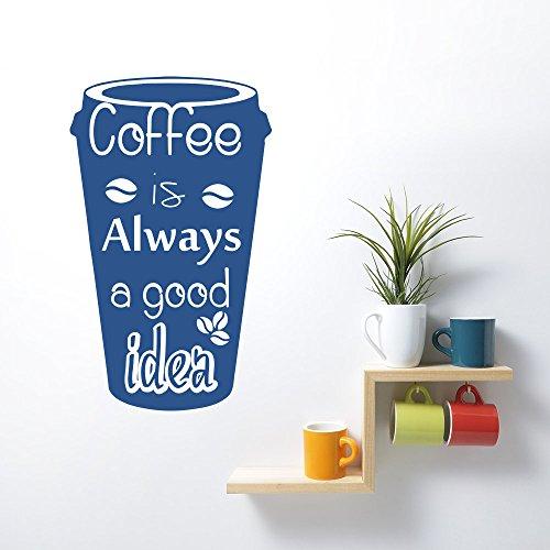 chadme da parete Citazione Adesivi caffè è sempre una buona idea Bean Tazza in vinile adesivo murale Home Decor Cucina Cafe