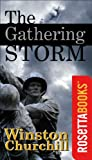 img - for The Gathering Storm (Winston Churchill World War II Collection) book / textbook / text book