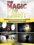 The Magic of the Light: An Introducti...