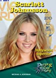 Scarlett Johansson: Hollywood Superstar (People to Know Today)