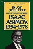 In Joy Still Felt: The Autobiography of Isaac Asimov, 1954-1978