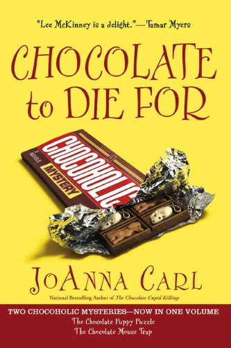 Chocolate to Die For (Chocoholic Mystery)
