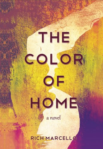 Free 5-Star Romance Excerpt Featuring Rich Marcello's The Color of Home: A Novel