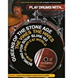img - for Play Drums with... Queens of the Stone Age, the Vines, the Hives, Bowling for Soup, Blink 182, Sum 41 and Jimmy Eat World (Mixed media product) - Common book / textbook / text book