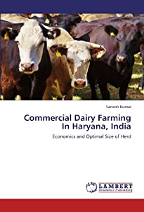 Economics Dairy Farming India http://www.amazon.com/Commercial-Dairy-Farming-Haryana-India/dp/3844302484