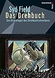 Image de Das Drehbuch - Die Grundlagen des Drehbuchschreibens. Schritt für Schritt v