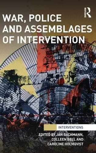 War, Police and Assemblages of Intervention (Interventions)