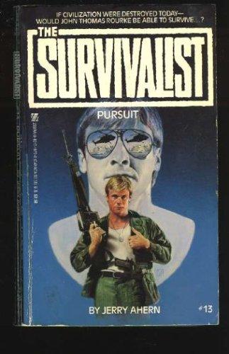 Pursuit (Survivalist #13), Ahern,Jerry