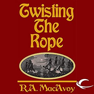 Twisting the Rope Audiobook