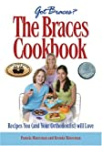 The Braces Cookbook Pamela Waterman, Brenda Waterman