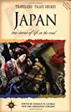 Travelers' Tales Guides Japan: True Stories of Life on the Road