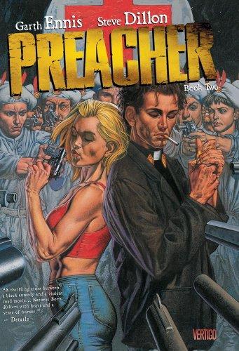 Preacher, Book Two (Preacher Deluxe, #2)