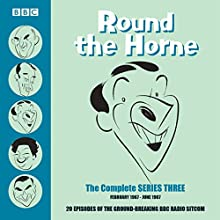 Round the Horne: Complete Series 3: Classic Comedy from the BBC Archives Radio/TV Program by Barry Took, Marty Feldman Narrated by Hugh Paddick, Kenneth Horne, Kenneth Williams