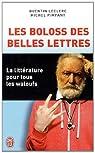 Les Boloss des belles lettres: La litt�rature pour tous les waloufs par Leclerc