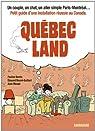 Qu�bec Land par Bardin