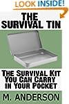 The Survival Tin: The Survival Kit Yo...