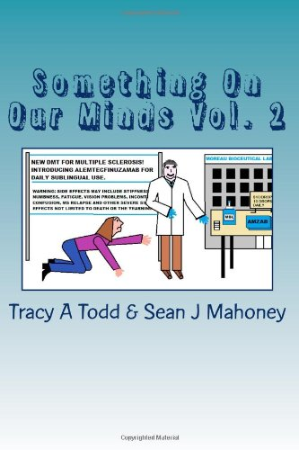 Something On Our Minds Vol. 2: An Anthology to Benefit the National Multiple Sclerosis Society Vol.2: Volume 2