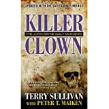 [(Killer Clown: The John Wayne Gacy Murders)] [by: Terry Sullivan]