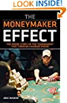 The Moneymaker Effect: The Inside Sto...