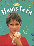 Rebecca Sjonger Hamsters (Pet Care)