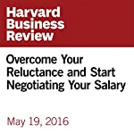 Overcome Your Reluctance and Start Negotiating Your Salary | Judith White