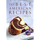 The Best American Recipes 2004-2005: The Year's Top Picks from Books, Magazines, Newspapers, and the Internet (150 Best Recipes) ~ Bobby Flay
