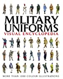 Visual Encyclopedia of Military Uniforms
