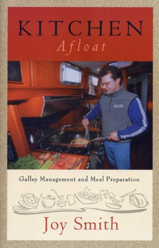 Kitchen Afloat: Galley Management And Meal Preparation