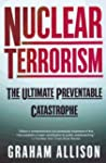 Nuclear Terrorism: The Ultimate Preve...