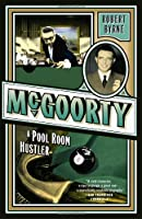 McGoorty: A Pool Room Hustler (Library of Larceny)