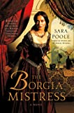 Image of The Borgia Mistress: A Novel (Poisoner Mysteries)