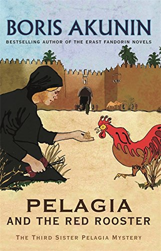 Pelagia And The Red Rooster: The Third Sister Pelagia Mystery (Sister Pelagia Mystery 3)