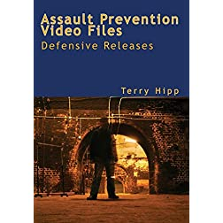 The Assault Prevention Video Files: Defensive Releases