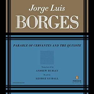 Parable of Cervantes and the Quixote | [Jorge Luis Borges, Andrew Hurley (translator)]