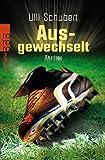 img - for Ausgewechselt book / textbook / text book