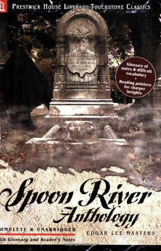 Spoon River Anthology - Literary Touchstone Classic (Spoon River Anthology compare prices)