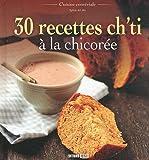 """Afficher """"30 recettes ch'ti à la chicorée"""""""