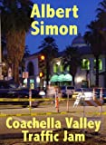 img - for Coachella Valley Traffic Jam (Henry Wright Mystery Book 5) book / textbook / text book